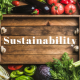 Food Sustainability – Stay local. Eat Local!